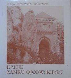 Alicja Falniowska-Gradowska • Dzieje Zamku Ojcowskiego