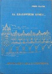 Piotr Płatek • Na krakowskim rynku. Spotkanie z Lolą z Ludwinowa
