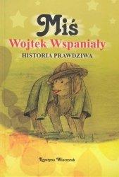 Krystyna Wieczorek • Miś Wojtek Wspaniały Historia Prawdziwa