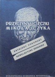 Przyczyny ucieczki Mikołajczyka • Zatajony dokument, rewelacyjne zeznania