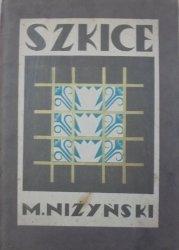 Marian Niżyński • Szkice. Poezyj tom II [dedykacja autora]