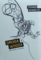 Tomasz Nowak • Droga wodza