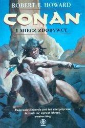 Robert E. Howard • Conan i miecz zdobywcy