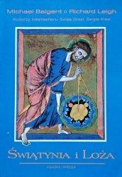 Michael Baigent, Richard Leigh • Świątynia i Loża