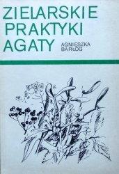 Agnieszka Barłóg • Praktyki zielarskie Agaty