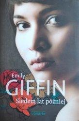 Emily Giffin • Siedem lat później