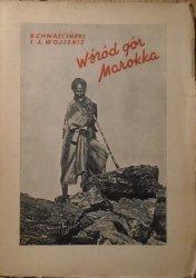 Bolesław Chwaściński, Justyn Wojsznis • Wśród gór Marokka. Wspomnienia z wyprawy wysokogórskiej