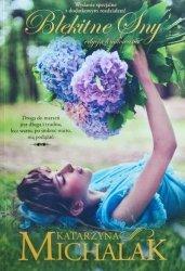 Katarzyna Michalak • Błękitne sny