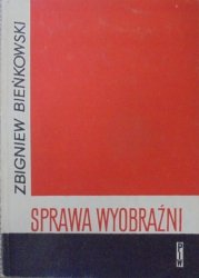 Zbigniew Bieńkowski • Sprawa wyobraźni [Danuta Kula]