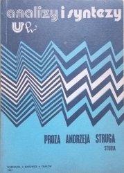 red. Tadeusz Bujnicki, Stanisław Gębala • Proza Andrzeja Struga. Studia