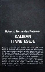 Roberto Fernandez Retamar • Kaliban i inne eseje