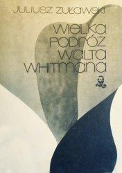 Juliusz Żuławski • Wielka podróż Walta Whitmana