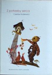 Czesław Rodziewicz • Z potrzeby serca