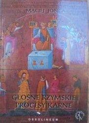 Maciej Jońca • Głośne rzymskie procesy karne