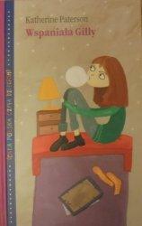 Katherine Paterson • Wspaniała Gilly [Cała Polska czyta dzieciom]