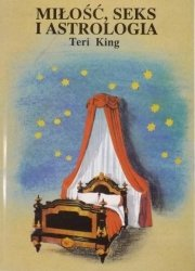 Teri King • Miłość, seks i astrologia