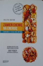 Julita Bator • Zamień chemię na energię