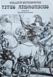 William Shakespeare • Titus Andronicus