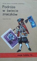 Otton Gross, Kazimierz Gryżewski • Podróże w świecie znaczków