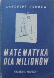 Lancelot Hogben • Matematyka dla milionów