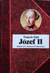 Francois Fejto • Józef II. Habsburg rewolucjonista