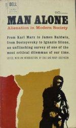 Man Alone: Alienation in Modern Society • [Fromm, Marks, Mills, Dostojewski, Bettelheim]