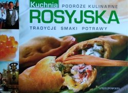 Kuchnia rosyjska • Podróże kulinarne