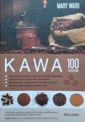Mary Ward • Kawa. 100 przepisów