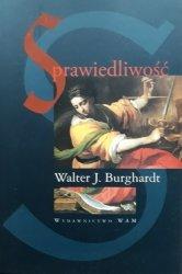 Walter J. Burghardt • Sprawiedliwość. Globalna perspektywa