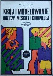 Mieczysław Porycki • Krój i modelowanie odzieży męskiej i chłopięcej
