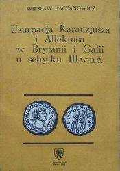 Wiesław Kaczanowicz • Uzurpacja Karauzjusza i Allektusa w Brytanii i Galii u schyłku III w.n.e.
