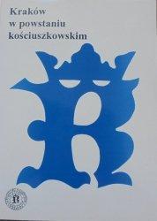 materiały sesji naukowej • Kraków w powstaniu kościuszkowskim