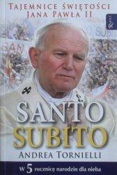 Andrea Tornielli • Santo Subito. Tajemnice świętości Jana Pawła II