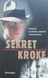 Małgorzata, Michał Kuźmiński • Sekret Kroke