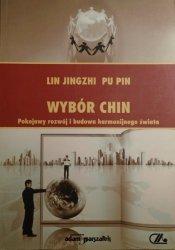 Lin Jingzhi, Pu Pin • Wybór Chin. Pokojowy rozwój i budowa harmonijnego świata