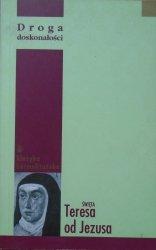 Święta Teresa od Jezusa • Droga doskonałości