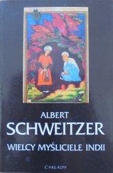 Albert Schweitzer • Wielcy myśliciele Indii