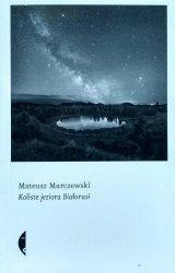 Mateusz Marczewski • Koliste jeziora Białorusi