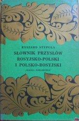 Ryszard Stypuła • Słownik przysłów rosyjsko-polski i polsko-rosyjski