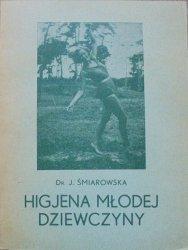Dr. J. Śmiarowska • Higjena młodej dziewczyny [1933]
