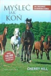 Cherry Hill • Myśleć jak koń. Jak zrozumieć zachowania konia