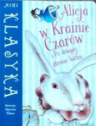 Lewis Carroll • Alicja w Krainie Czarów i Po drugiej stronie lustra