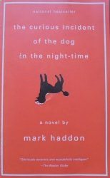 Mark Haddon • The Curious Incident of the Dog in the Night-Time