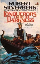 Robert Silverberg • Conquerors From The Darkness