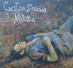 Czesław Śpiewa • Czesław Śpiewa Miłosza • CD