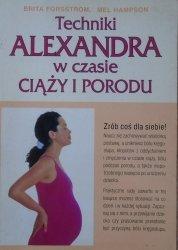 Brita Forsstrom, Mel Hampson • Techniki Alexandra w czasie ciąży i porodu