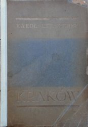Karol Estreicher • Kraków. Przewodnik dla zwiedzających miasto i jego okolice [1931]