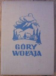 Góry wołają • Wędrówka z obiektywem od Olzy po Czeremosz [1939]