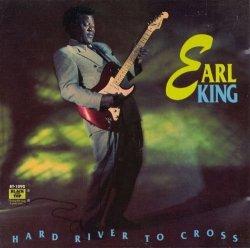 Earl King • Hard River to Cross • CD