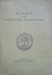 red. Kazimierz Budzyk • Ze studiów nad literaturą staropolską